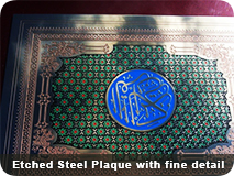 Etched Steel Plaque with fine Details
